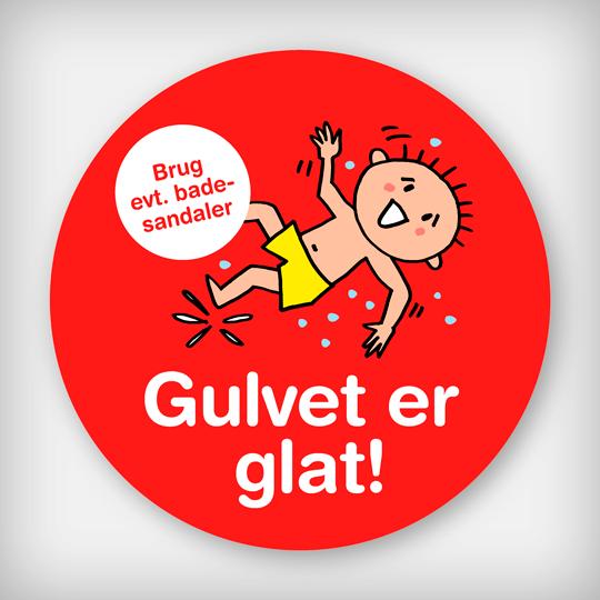 Skilt Gulvet Er Glat Dreng Rød Ø90cm